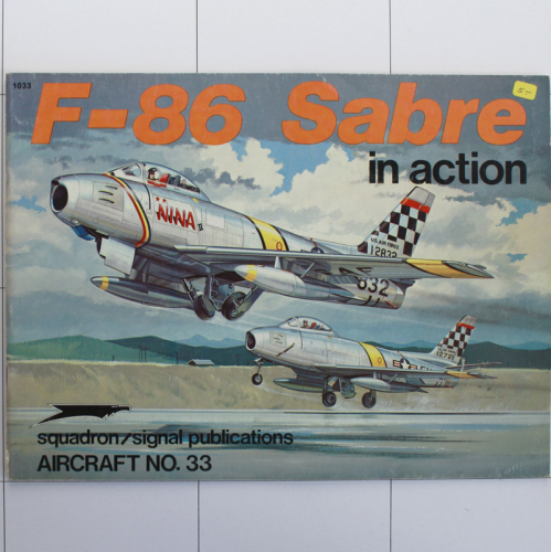 F-86 Sabre in Action, Aircraft in Action