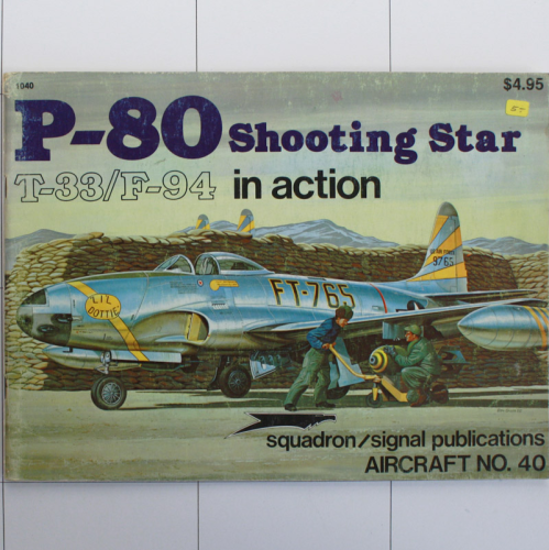 P-80 Shooting Star, T-33, F-94 in Action, Aircraft in Action