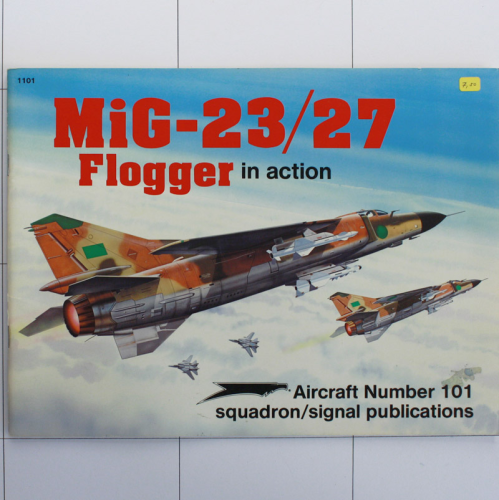Mig-23/27 Flogger in Action, Aircraft in Action