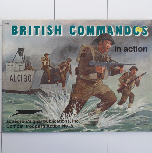 British Commandos in Action, Combat Troops in Action